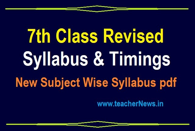7th Revised Syllabus 2020-21 APSCERT 7th class Subject Wise New Syllabus PDF