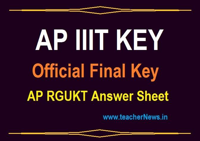 AP IIIT Final Key 2021 (Released) AP RGUKT CET IIIT Official Answer Key Sheet A B C D 2021