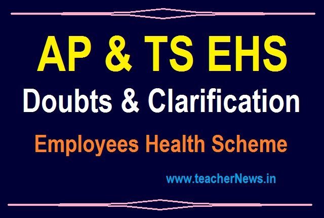 EHS Doubts Clarification for Employees of AP & TS - Employees Health Scheme Card