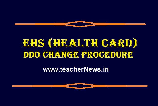 EHS DDO Change Procedure For AP Transfer / Promotion Employees & Teachers