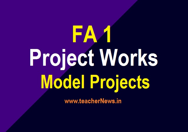 FA 1 Project Works 2021 For Class wise, Subject wise Download (TM & EM) -FA1 Model Project Work