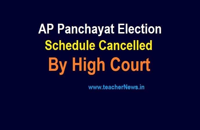 Panchayat Election Schedule Cancelled in AP by Andra Pradesh High Court
