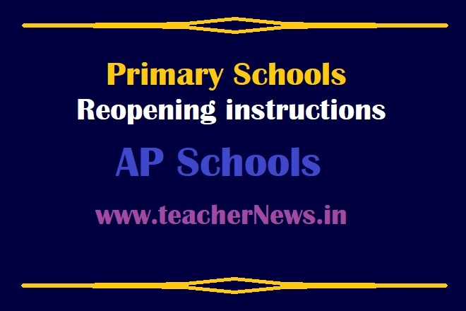 Primary Schools Reopening instructions for AP Schools From 1st Feb, 2021
