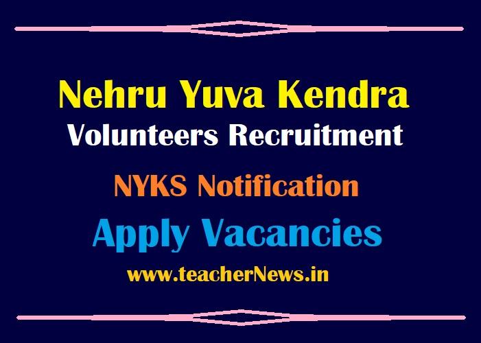 Nehru Yuva Kendra Recruitment 2021 Application Form For NYKS 13206 Volunteers Posts @ https://nyks.nic.in/