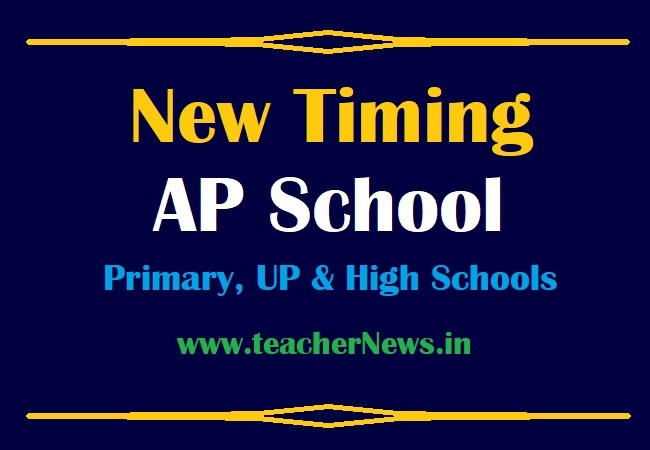 New Timing of AP School for Primary, UP and High Schools 2021