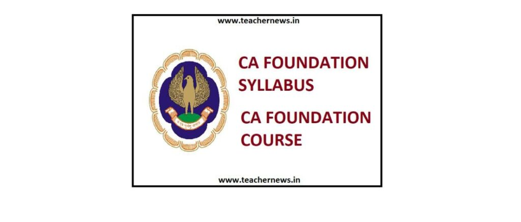 CA Foundation Updated Syllabus ICAI Course Updated Syllabus Download