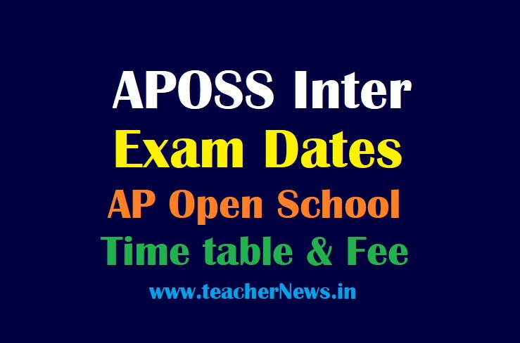 APOSS Inter Exam Dates June 2021 AP Open Intermediate Time table 2021 - APOSS Fee last date