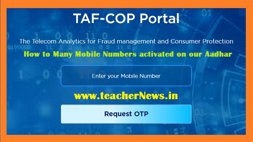How to Many Mobile Numbers activated on our Aadhar - Check Online @tafcop.dgtelecom.gov.in