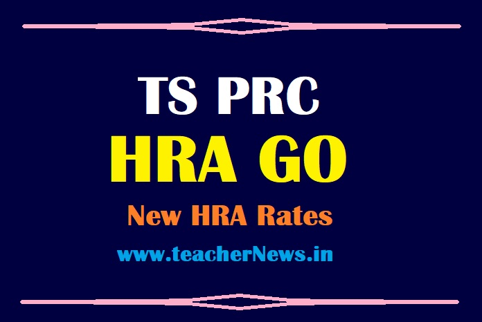 Telangana PRC HRA GO 2021 | House Rent Allowance Change Slab Rates