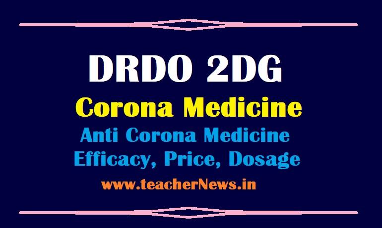 2DG Corona Medicine Price 990 - DRDO Developed Anti Corona Medicine Efficacy, Dosage