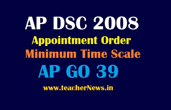 AP DSC 2008 Appointment Order of 2193 Minimum Time Scale For SGT Teachers | AP GO 39.