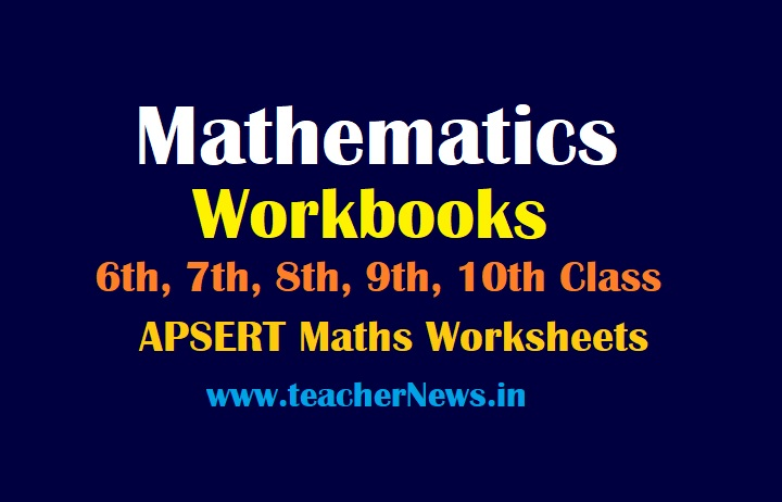 AP Maths Workbooks 2021-22 for 6th, 7th, 8th, 9th, 10th Class | APSCERT Mathematics Worksheets