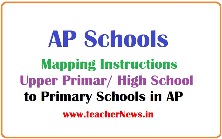 AP School Mapping Instructions - UP / High Schools to Primary Schools ( Radius 3 KM)