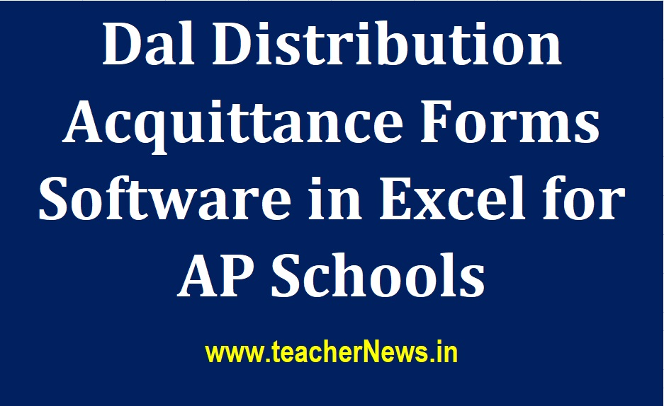 Dal Distribution Acquittance Software in Excel for AP Schools - MDM Dal, Rice, Chikki, Eggs Distribution Acquittance Forms