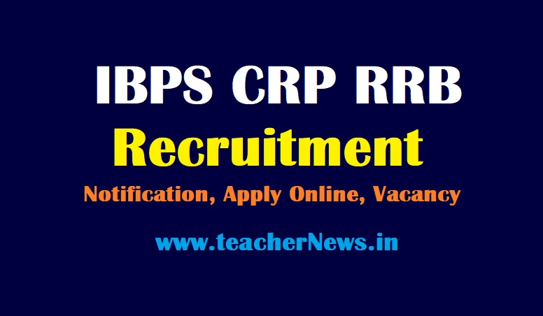 IBPS CRP RRB Recruitment 2021 - Apply Online for 10368 Vacancy @www.ibps.in