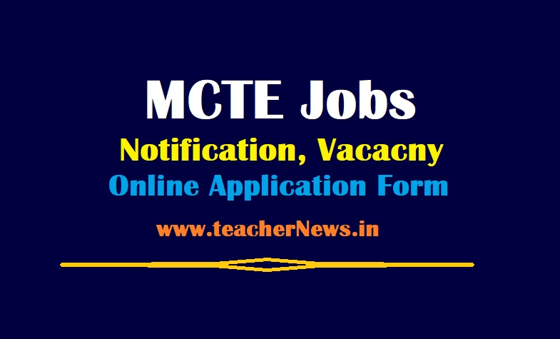 MCTE Jobs Notification 2021 - 37 Vacacny Online Application Form @ www.indianarmy.nic.in