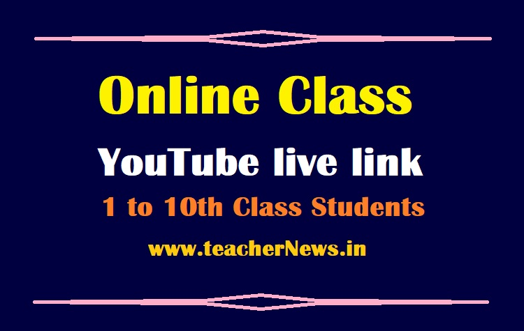 Online Class YouTube live link for 1 to 10th Class in TV DD Saptagiri, Radio, YouTube, WhatsApp Group