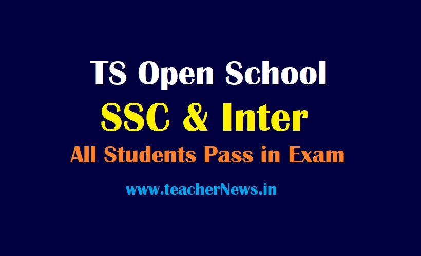 TOSS Exam Cancel 2021 TS Open School 10th , Inter All Students Pass - Check Details