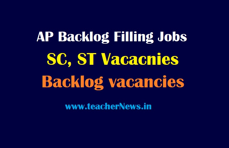 AP Backlog Filling vacancies 2021 of SC, ST Cadidates Jobs - Backlog Posts Filling Guidelines