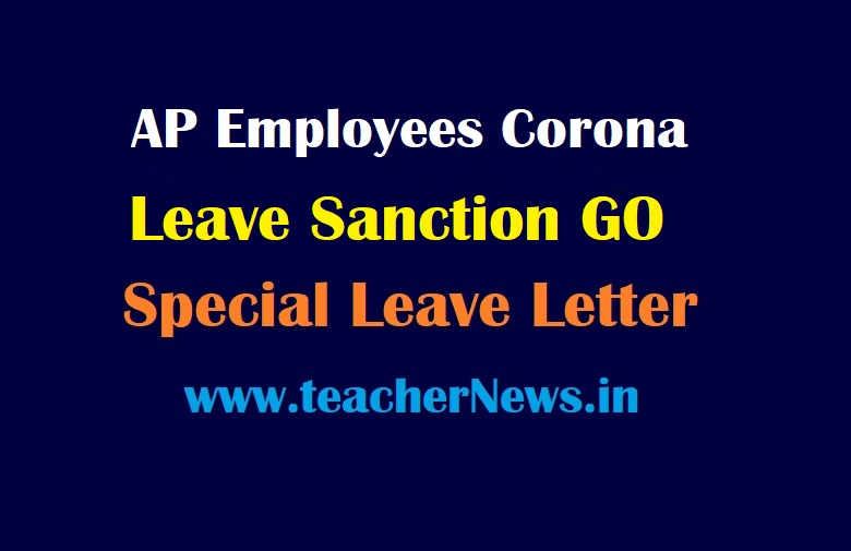AP Employees Corona Leaves Sanction GO 45 - Special Leave Letter for COVID-19 Positive Employees