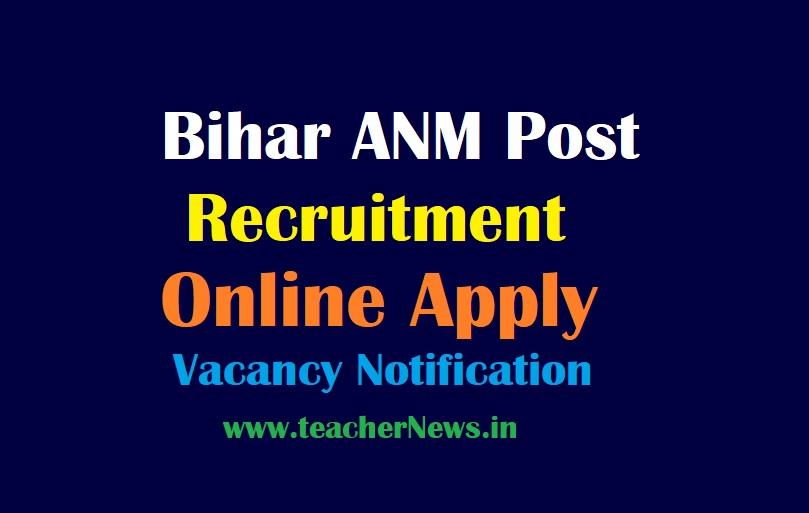 Bihar ANM Post Recruitment 2021 Online Apply, 8853 Vacancy Notification