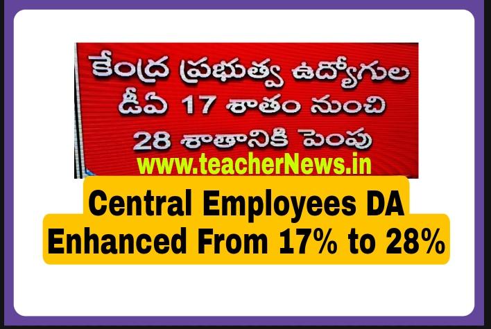 Central DA Enhanced 17% to 28% (11%) From July 2021 - Increase DA Arrears Table