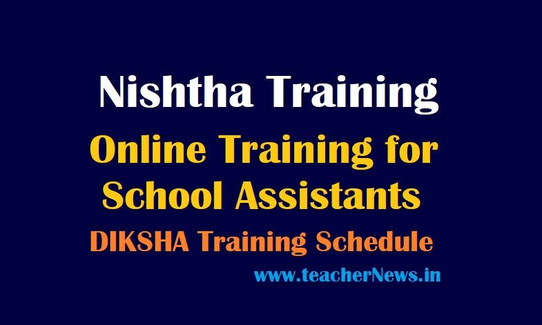 Nishtha Online Training for School Assistants 2021 DIKSHA Training Schedule for Secondary School Teachers