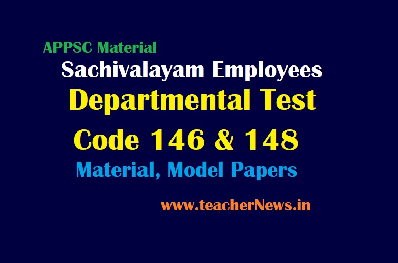 Sachivalayam Employees Departmental Test Code 146 & 148 Material, Previous Model Papers, eBook