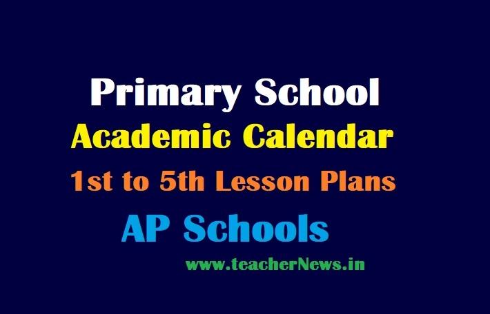 Primary School Academic Calendar 2021-22   AP Schools 1st to 5th Class Lesson Plans