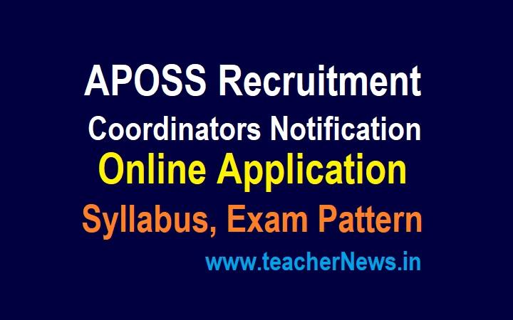 APOSS Coordinators Recruitment 2021 Notification, Online Application, Syllabus, Exam Pattern