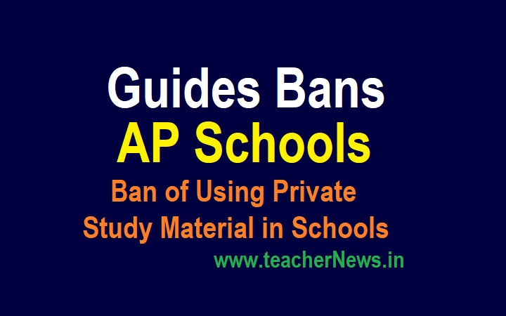 Guides Bans in AP Schools and Ban of Using Private Study Material in Schools