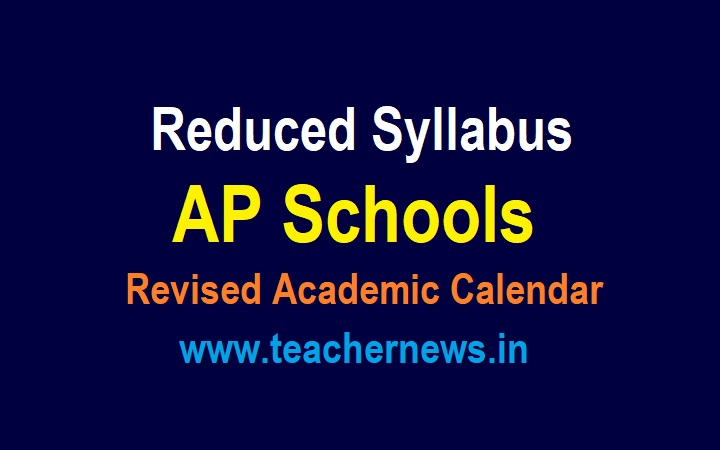 Reduced syllabus in AP Schools for 3rd to 10th Class - Revised Academic Calendar 2021-22