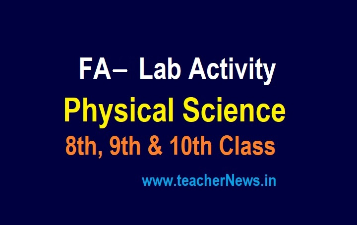 Physical Science Lab Activities of FA 1, 2, 3, 4 for 8th, 9th & 10th Classes - General Sciecne 6th & 7th Class